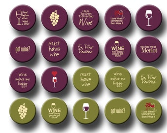 Wine Wino Party Favors 1 inch pinback button or flatback button, pin badge wine Theme Party