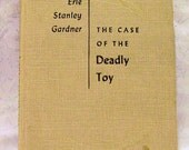 ERLE STANLEY GARDNER The Case of the Deadly Toy 1961