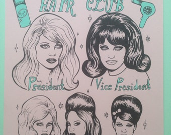 Really good hair club silkscreen print 9x12
