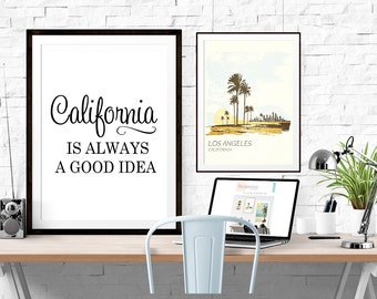 California is Always a Good Idea, California Poster, California Quote, US Poster, US State Print, Black and White Typography Poster