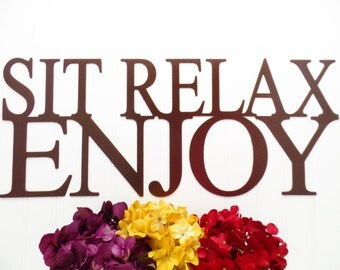 Sit Relax Enjoy Metal Sign - Copper, 24x10, Metal Wall Art, Outdoor Sign, Garden Sign, Garden Decor, Signage, Sign