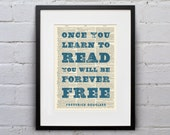 Once You Learn To Read, You Will Be Forever Free / Frederick Douglass - Inspirational Quote Dictionary Page Book Art Print - DPQU201