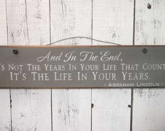 wooden sign, Abraham Lincoln quote, life in your years, wall hanging, wood sign, rustic wooden sign, inspiration, quote sign, wall decor
