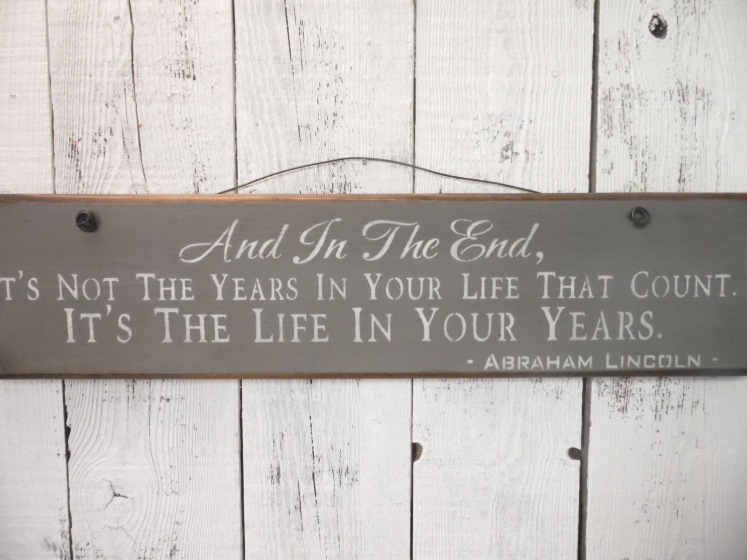 wooden sign abraham lincoln quote life in your years wall