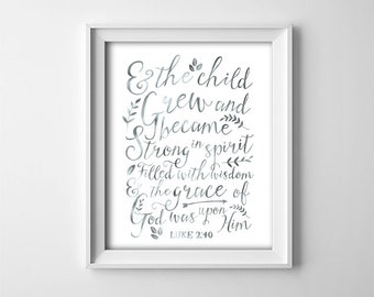Baptism gift - Printable Nursery Wall Art - And the child grew - Bible verse - Silver Grey - Instant Download - Digital - SKU:397