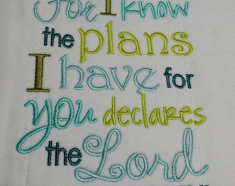 Jeremiah 29:11 Embroidered Burp Cloth