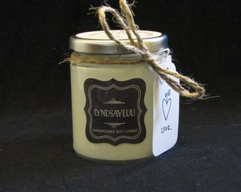Handmade, Hand Poured, all Natural, Unique, 100% Soy Candle in an 8 oz. Glass, Straight Sided Jar with a Cotton Wick