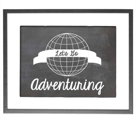"INSTANT DOWNLOAD - Let's Go Adventuring - 8""x10"" Printable Art"