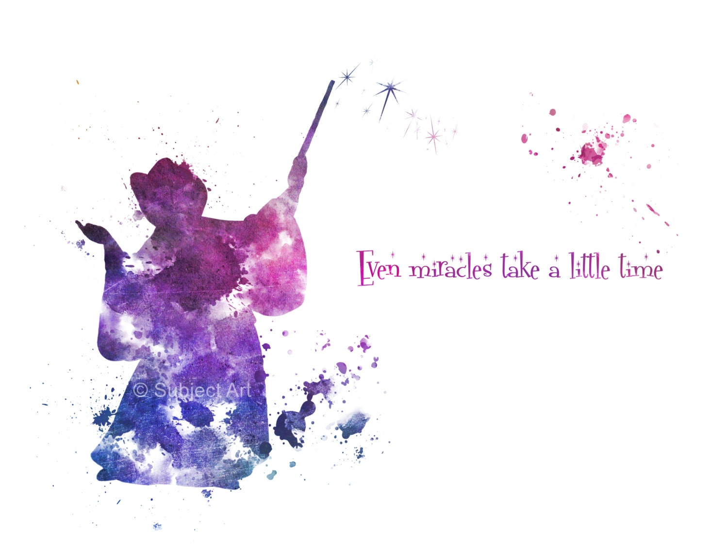 ART PRINT The Fairy Godmother Quote 'Even Miracles Take A