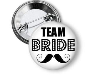 Team Bride Button Pin, Team Bride Pinback Button, Bachelorette Party, Girls Night Out, Hen Night, Hen Party, Bridal Shower, Wedding