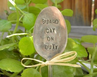 Guard cat on duty silver spoon garden marker for the cat lover - hand stamped rustic garden decoration - re purposed vintage spoon - kitties