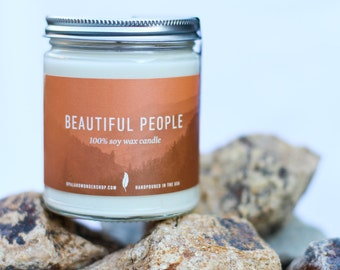 Beautiful People- All Natural Soy Candle | Earthy Candle | 8z