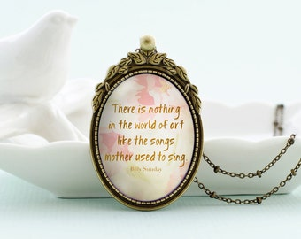 The songs mother used to sing, mother inspirational quote vintage style glass pendant necklace with satellite chain mother's day gift