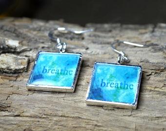Turquoise Earrings BREATHE Word Art handmade Resin Earrings Turquoise Jewelry Breathe Jewelry Inspirational Aqua Resin Jewellery