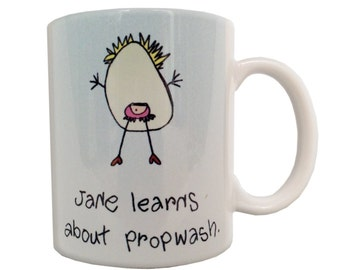 Jane Learns About Propwash Coffee Mug, Original Artwork Stick Figure, Aviation, Pilot