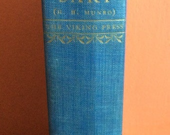 The Short Stories of SAKI (H. H. Munro) complete with an introduction by Christopher Morley Viking Press -1930
