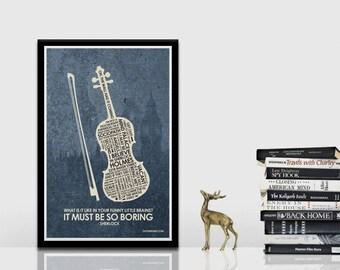 Sherlock (violin) Quote Poster