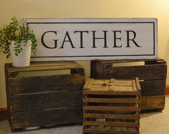 Vintage Kitchen Decor - Gather Sign - Large Hand Painted Wooden Sign