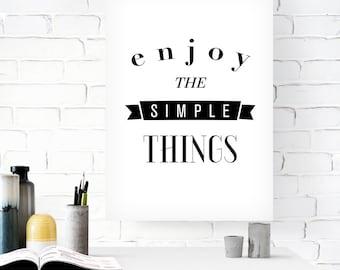 Enjoy the simple things, Printable poster, Black and white art, Printable art, Inspirational poster, Motivational, Digital art, Minimal art