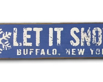 Let it Snow Buffalo New York wooden sign