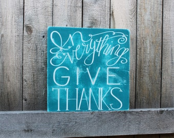1 Thessalonians 5:18 Give Thanks Sign- Thankful Sign- Give Thanks- Home Decor- Christian Decor- Handmade Sign- Christian Sign- wall art