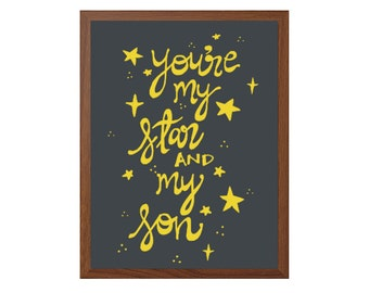 NURSERY | You Are My Star And My Son Poster : Modern Typography Art Wall Decor Print 8 x 10 | INSTANT Digital Download Printable