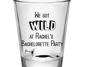 24 Custom ~ WILD ~ Bachelorette Shot Glasses