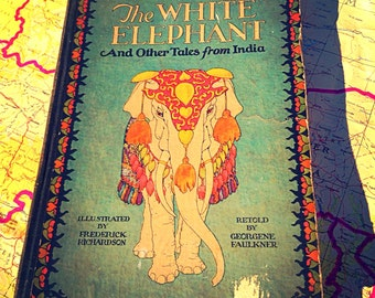 """1929 First Edition """"The White Elephant And Other Tales from India"""""""