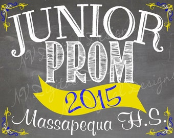 Prom Chalkboard Sign- Junior Prom or PROM digital file- chalkboard sign