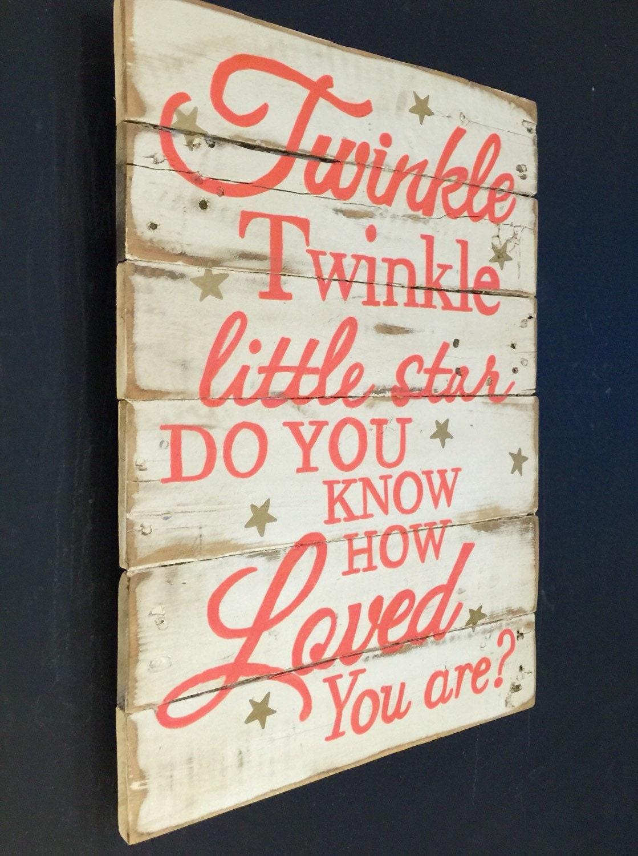 Twinkle Twinkle Little Star Sign Nursery Wall By