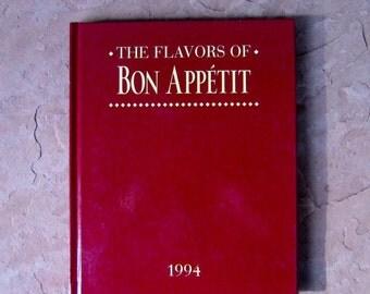 Bon Appetit Cookbook, The Flavors of Bon Appetit, Bon Appetit 1994 cookbook, Vintage Cookbook, 1994 The Flavors of Bon Appetit cookbook