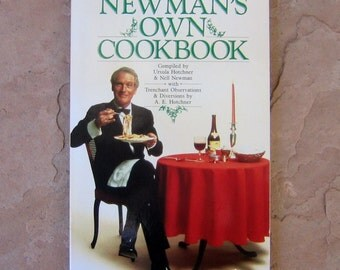Newman's Own Cookbook, Paul Newman's Cook Book, 1985 Vintage Cookbook