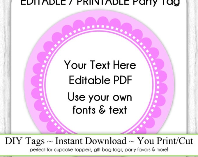EDITABLE Printable Party Favor, Fuschia Pink Scallop Party Tag INSTANT Download, Use as Cupcake Topper, DIY Party Tag, Baby Shower, Birthday