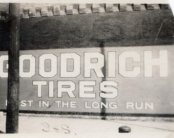 Goodrich Tires billboard sign   ~  Vintage Snapshot Photo