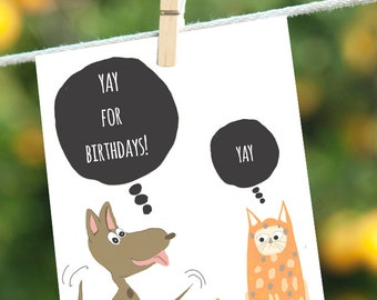 Funny Birthday Card, Dog Cards, Cat Cards, Birthday Card for Cat Lovers, Birthday Card for Dog Lovers