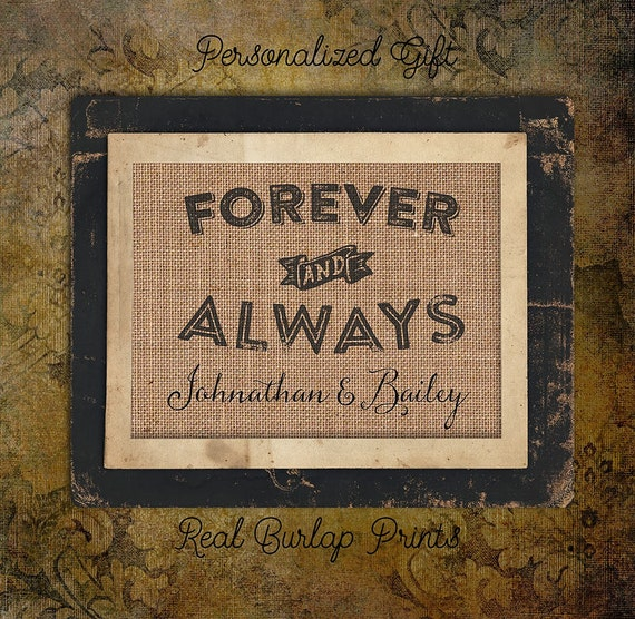 Forever and Always | 8x10 |  Burlap Print | Personalized | #0008