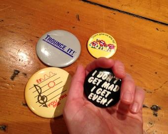 Lot of 4 sassy slogan pins