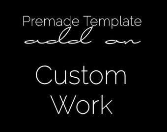 Custom Work - Premade Blog Template Add On