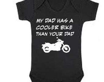 My Dad has a cooler bike than your Dad / motorcycle  funny baby one piece bodysuit for boy or girl - any size