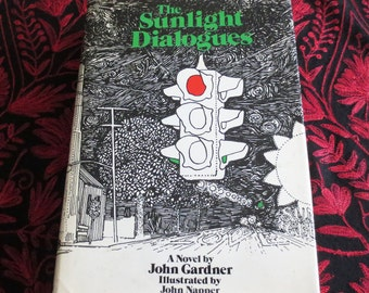 "1972 ""The Sunlight Dialogues"" by John Gardner, First Edition"