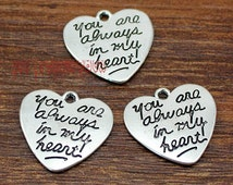 15pcs Heart Charms, Antique Tibetan silver 2 sided You are always in my heart Charm Pendants 21x20mm