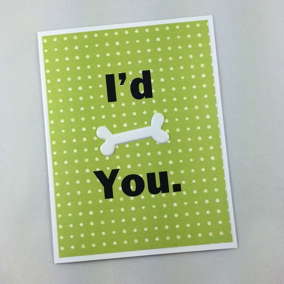 funny dog valentines - I'd bone you