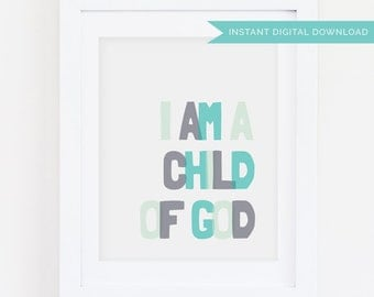 I Am a Child of God | Blue 8x10 Print | Instant Digital Download