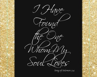 I Have Found The One Whom My Soul Loves Printed Glitter Canvas Print Wedding Gift
