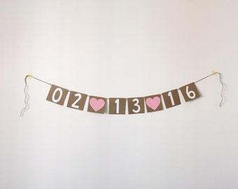 Save the Date Banner - Wedding Date Banner - Engagement & Bridal Shower Banner with Hearts - Engagement Picture Prop Banner