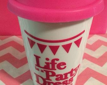 Life is a Party Travel Mug