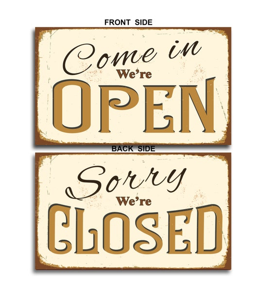 Open closed sign vintage style open closed signcome in for Open closed sign template