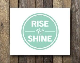 Rise and Shine - Mint Kitchen Art - Rise and Shine Print - Prints for the Kitchen - Printable Kitchen Art - Mint Kitchen - Kitchen Wall Art