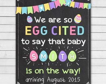 Easter Pregnancy Announcement eggcited egg cited Pregnancy Reveal Chalkboard pregnancy reveal Photo prop Easter Spring PRINTABLE digital DIY