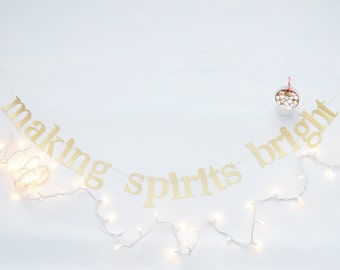 making spirits bright gold glitter garland banner